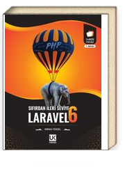 Laravel 6 Sıfırdan İleri Seviye