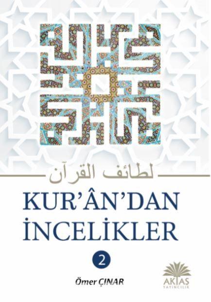 Kuran'dan İncelikler (2. Cilt) - Ömer Şavlığ pdf epub