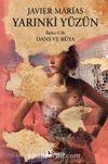 Yarınki Yüzün Cilt 2: Dans ve Rüya