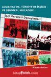 Almanya'da, Türkiye'de İşçilik Ve Sendikal Mücadele & İşçi Hareketi Deneyimleri