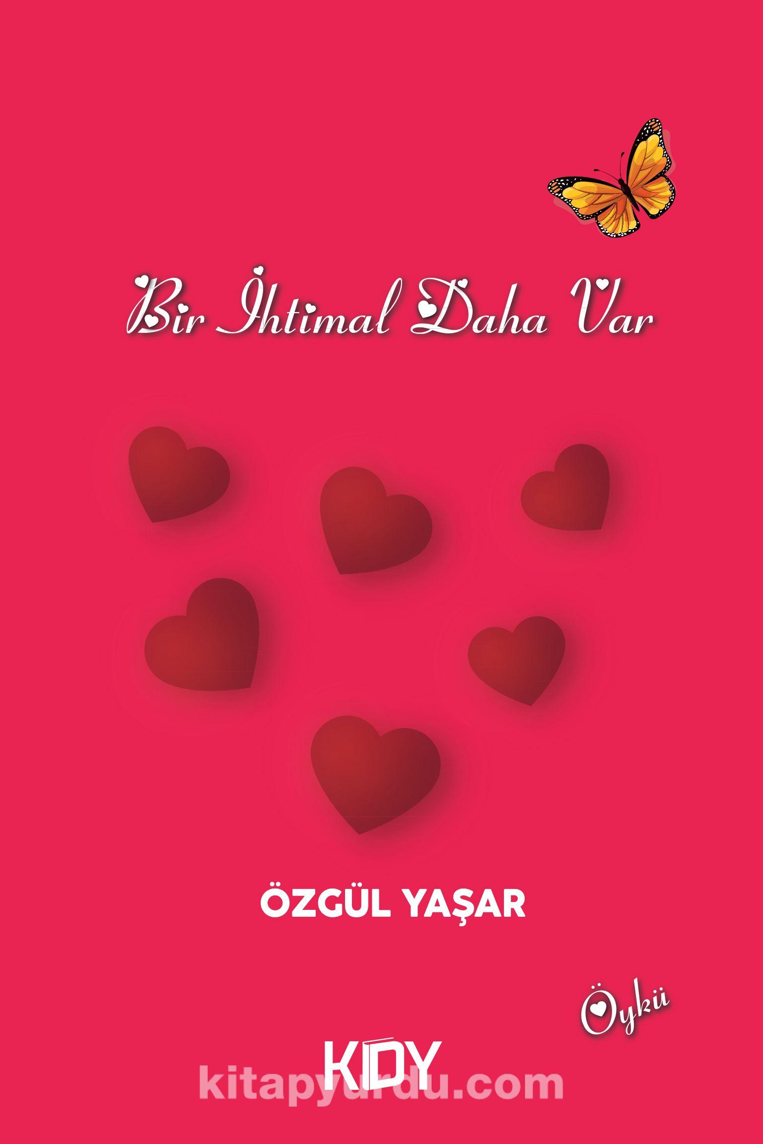 Bir İhtimal Daha Var - Özgül Yaşar pdf epub