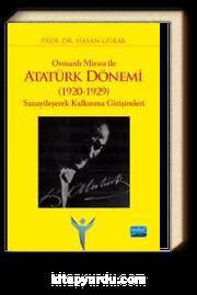 Osmanlı Mirası ile Atatürk Dönemi (1920-1929) Sanayileşerek Kalkınma Girişimleri