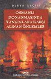 Osmanlı Donanmasında Yangınlara Karşı Alınan Önlemler