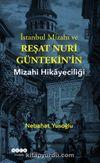 İstanbul Mizahı ve Reşat Nuri Güntekin'in Mizahi Hikayeciliği