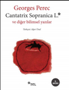 Cantatrix Sopranica L. ve Diğer Bilimsel Yazılar