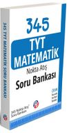 345 TYT Matematik Nokta Atış Soru Bankası