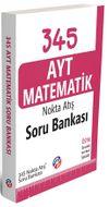 345 AYT Matematik Nokta Atış Soru Bankası