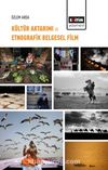 Kültür Aktarımı ve Etnografik Belgesel Film