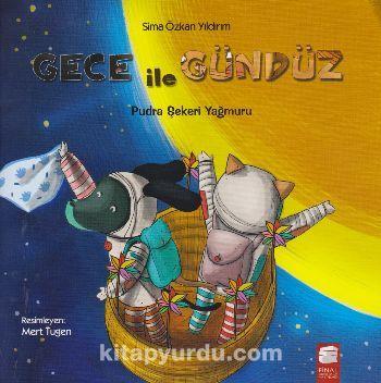 Gece ile Gündüz / Pudra Şekeri Yağmuru - Sima Özkan pdf epub