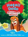Neşeli Dodo - Aktivitelerle Masallar