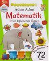 Adım Adım Matematik Evde Eğlenerek Öğren 72 Soru - 5 Yaş Üstü