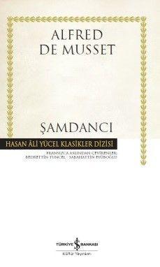 Şamdancı (Ciltli) - Alfred De Musset pdf epub