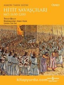 Hitit Savaşçıları MÖ 1650-1200 - Trevor Bryce pdf epub
