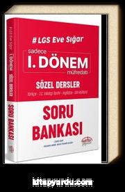 LGS Eve Sığar 1. Dönem Sözel Dersler  Soru Bankası