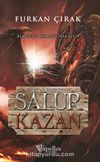 Salur Kazan & Dede Korkut Hikayesi
