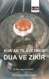 Kur'an Tilavetinde Dua ve Zikir