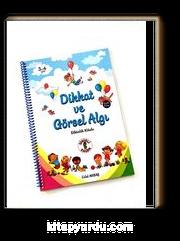 Dikkat ve Görsel Algı / Etkinlik Kitabı