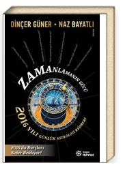 Zamanlamanın Gücü & 2016 Yılı Günlük Astroloji Rehberi
