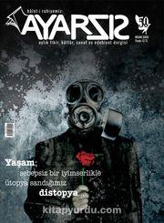 Ayarsız Aylık Fikir Kültür Sanat ve Edebiyat Dergisi Sayı:50 Nisan 2020