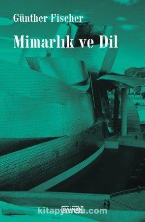 Mimarlık ve Dil - Günther Fischer pdf epub