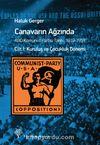 Canavarın Ağzında Cilt :1 & ABD Komünist Partisi Tarihi 1919-1959