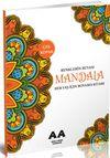 Mandala Renklerin Rüyası Her Yaş İçin Boyama Kitabı