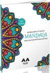 Mandala Renklerin Tutkusu Her Yaş İçin Boyama Kitabı