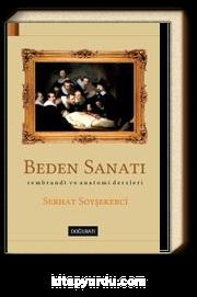 Beden Sanatı & Rembrant ve Anatomi Dersleri