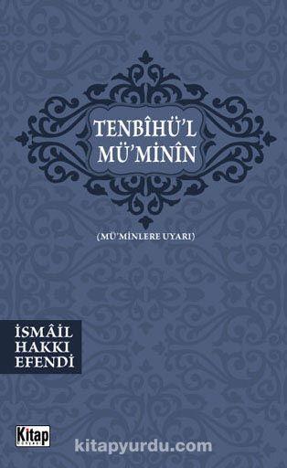 Tenbihü'l-Mü'minin (Mü'minlere Uyarı)