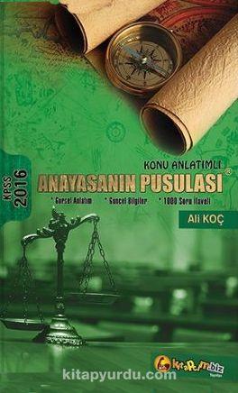 2016 KPSS Konu Anlatımlı Anayasanın Pusulası