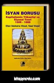 İsyan Borusu & Kapitalizmin Yükselişi ve Siyasal Teori 1509-1688