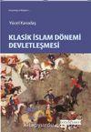 Klasik İslam Dönemi Devletleşmesi