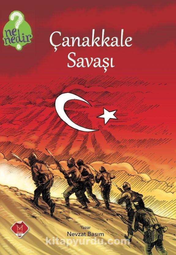 Çanakkale Savaşı / Ne Nedir Serisi - Nevzat Basım pdf epub