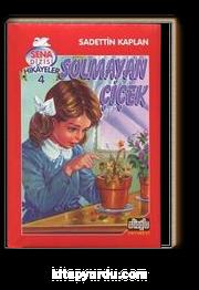 Solmayan Çiçek & Sena Dizisi Hikayeler 4