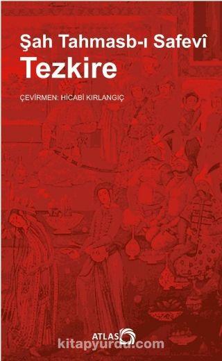 Tezkire - Şah Tahmasb-ı Safevi pdf epub