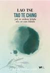 Tao Te Ching -Yol ve Erdem Kitabı -Söz ve Can Kitabı