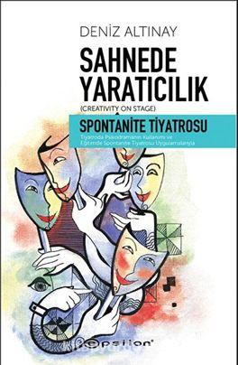 Sahnede YaratıcılıkSpontanite Tiyatrosu - Deniz Altınay pdf epub