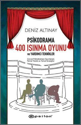 Psikodrama 400 Isınma Oyunu - Deniz Altınay pdf epub