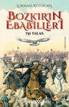 Bozkırın Ebabilleri & 751 Talas
