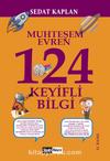 Muhteşem Evren 124 Keyifli Bilgi