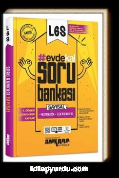 LGS 1. Dönem Evde Kal Sayısal Soru Bankası