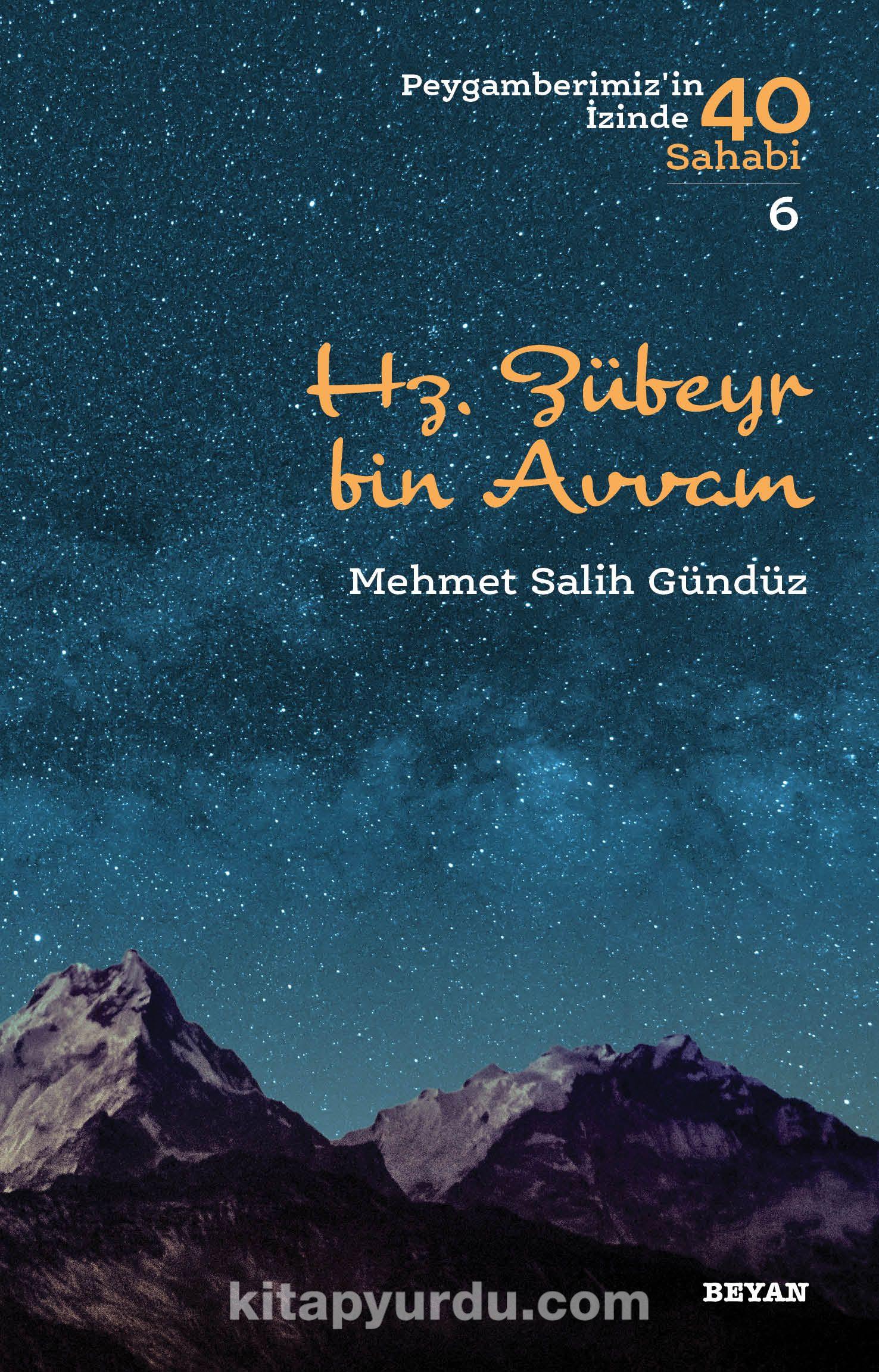 Hz. Zübeyr bin Avvam (Peygamberimiz'in İzinde 40 Sahabi 6) - Mehmet Salih Gündüz pdf epub