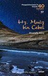 Hz. Muaz bin Cebel (Peygamberimiz'in 40 Sahabi 37)