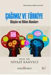 Çağımız ve Türkiye & Düşün ve Bilim Alanları