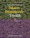 İslami Düşüncede Yenilik & Gelenekten Geleceğe