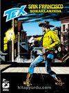 Tex Klasik Seri 18 San Francisco Sokaklarında - Sisler Adası