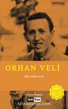 Orhan Veli & Bir Garip Şair