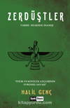Zerdüştler & Tarihi - Felsefesi - İnanışı