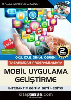 Tasarımdan Programlamaya Mobil Uygulama GeliştirmeOku, İzle, Dinle, Öğren - Mehmet Emrullah İncearık pdf epub
