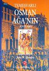 Temeşvarlı Osman Ağanın Anıları